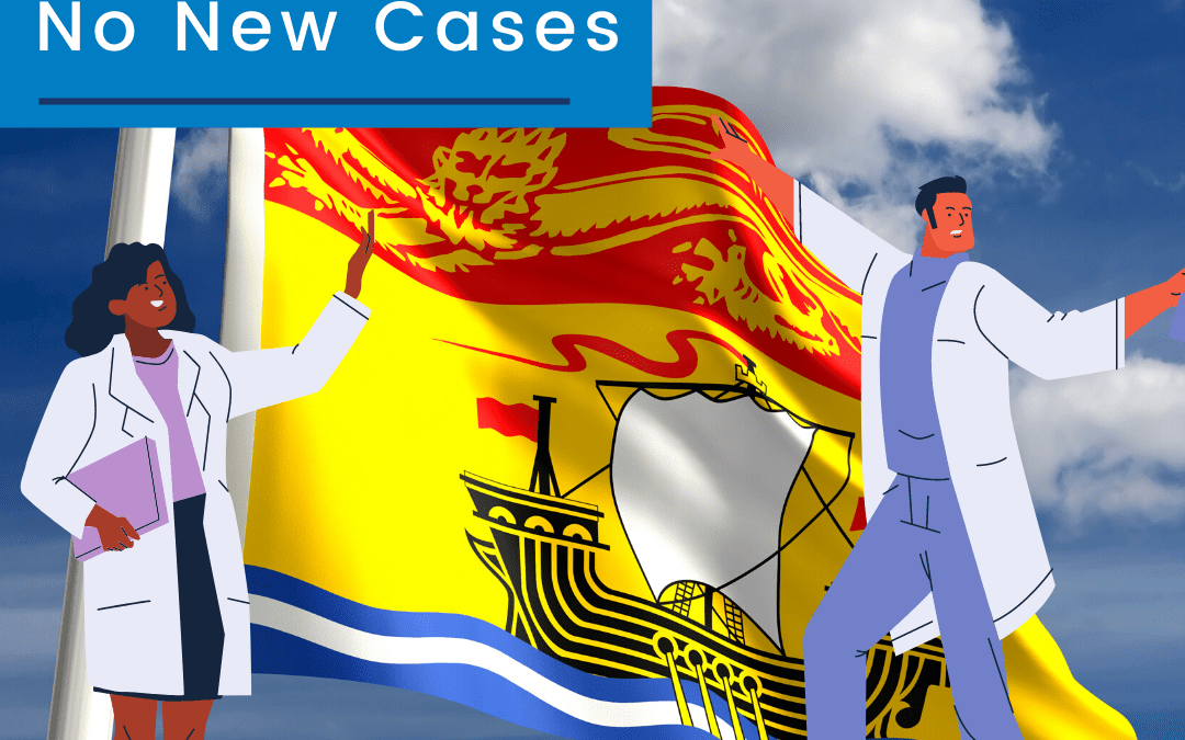 No New Cases of COVID-19 To Report in NB for the Fourth Day in a Row